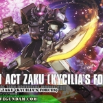 HG 1/144 ACT ZAKU (KYCILIA'S FORCES)