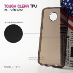 เคส Moto Z Play เคสนิ่ม TPU (ผิวมัน-แบบหนา) พร้อมจุด Pixel ขนาดเล็กด้านในเคสป้องกันเคสติดกับตัวเครื่อง สีชาใส