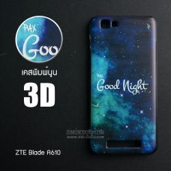เคส ZTE Blade A610 เคสนิ่มสกรีนลาย 3D (ขอบดำ) ลายที่ 1 Good Night