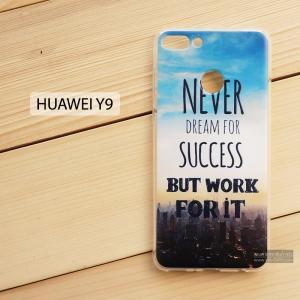 เคส Huawei Y9 (2018) เคสนิ่ม TPU พิมพ์ลาย แบบที่ 3 Never Dream for Success But Work for It