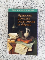 HARVARD CONCISE DIICTIONARY OF MUSIC / BELKNAP HARVARD