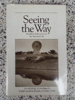 Seeing the Way / DISCIPLES OF AJAHN CHAH