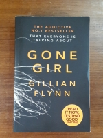 GONE GIRL : GILLIAN FLYNN