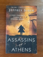 ASSASSINS OF ATHENS : JEFFREY SIGER