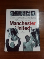 The Unseen Archives : A Photographic History of Manchester United / Lance Bellers
