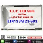 """LED Slim 13.3"""" 40 PINs (สำหรับ Samsung)"""