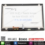 "LED 14.0""+ TOUCH SCREEN P/N: B140XTN02 for Acer V5-431 V5-471"