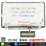 "LED Slim 14.0"" 30 Pins 1366*768 HD P/N: N140BGE-EB3"