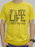 เสื้อยืด : It's my life สีเหลือง