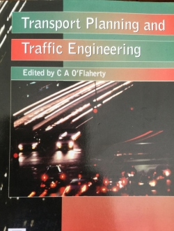 Transport Planning and Traffic Engineering. Edited by C A O'Flaherty