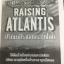 ปริศนาปีรามิดกระตุกโลก RAISING ATLANTIS ใต้ผืนน้ำแข็งแห่งแอนตาร์กติกา ปริศนาอายุนับหมื่นปีรอเวลาถูกเปิดเผย ผู้เขียน Thomas Greanias thumbnail 9