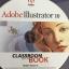 Adobe Illustrator 10. Classroom in a BOOK คู่มือการฝึกฝนอย่างเป็นทางการ พัฒนาโดยทีมงานของ Adole สำหรับผู้ใช้ระดับต้นถึงระดับกลาง ทั้งระบบปฎิบัติการ Windows และ Mac 0S thumbnail 4
