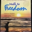 Walk to Freedom Fifty Years of Age,Sixty-Six Days Walking and over 1,000 kilometers of Adventure Toward Freedom from Cyclical Suffering ผู้เขียน ประมวล เพ็งจันทร์ thumbnail 3