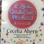 ลิขิตรักต่างมิติ If you could see me now. นวนิยายติดอันดับ Bestseller ในวงการวรรณกรรมโลกต่อเนื่องยาวนาน สร้างเป็นภาพยนต์รักก้องโลกโดย วอลท์ ดิสนีย์ พิคเจอร์ส ผู้เขียน Cecelia Ahern thumbnail 1