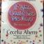 ลิขิตรักต่างมิติ If you could see me now. นวนิยายติดอันดับ Bestseller ในวงการวรรณกรรมโลกต่อเนื่องยาวนาน สร้างเป็นภาพยนต์รักก้องโลกโดย วอลท์ ดิสนีย์ พิคเจอร์ส ผู้เขียน Cecelia Ahern thumbnail 15