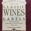The Southey's Guide CLASSIC WINES and their LABELS The essential guide to more than 2,500 of the world 's finest wine thumbnail 1