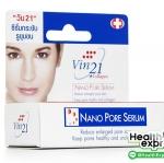 Vin21 Nano Pore Serum วิน21 นาโน พอร์ ซีรั่ม ปริมาณสุทธิ 20 ml.