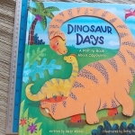 Dinosaur Days (Board Book) Written By Matt Mitter Illustrated By betsy Snyder Hardback 12 Pages ราคา 200