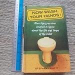 Now Wash Your Hands! By Stephen Arnott Hardback 260 Pages ราคา 150