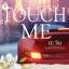 """นิยาย : จอมวายร้ายหวงรัก """" Touch me """" : ตะวัน : พลอยวรรณกรรม : อินเลิฟ โดย Book for smile thumbnail 1"""