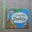 I Love You, Daddy By Jillian Harker & kristina stephenson Hardback 30 Pages ราคา 150