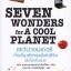 เซเว่นวอนเดอร์ เจ็ดสิ่งมหัศจรรย์แห่งชีวิตเพื่อโลกรื่นรมย์ (Seven Wonders for A Cool Planet) thumbnail 1