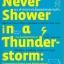 114 คำถามจากเส้นผมจรดปลายเท้า Never shower in a thunder storm thumbnail 1