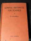 GENERAL ARITHMETIC FOR SCHOOLS RITH ANSWERS by C.V.DURELL ปกแข็ง 620 หน้า ปี 1961