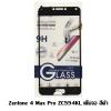 A+ ฟิล์มกระจกเต็มจอ Zenfone 4 Max Pro 5.5(ZC554KL) สีดำ