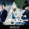 [Pre] Mblaq : 8th Mini Album - MIRROR