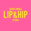 [Pre] HyunA : Thanx Single - Lip & Hip +Poster