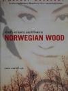 ด้วยรัก ความตาย และหัวใจสลาย Norwegian Wood / ฮารูกิ มูราคามิ Haruki Murakami / นพดล เวชสวัสดิ์ [พิมพ์ครั้งที่ 1]