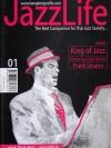 Jazz Life: The best companion for Thai jazz society Vol. 1 / อนันต์ ลือประดิษฐ์ [ฉบับปฐมฤกษ์]