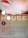 มิถุนา มนุษยา open house 5 ฉบับ คนเขียนคน