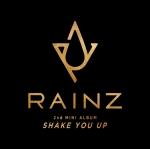 [Pre] RAINZ : 2nd Mini Album - SHAKE YOU UP